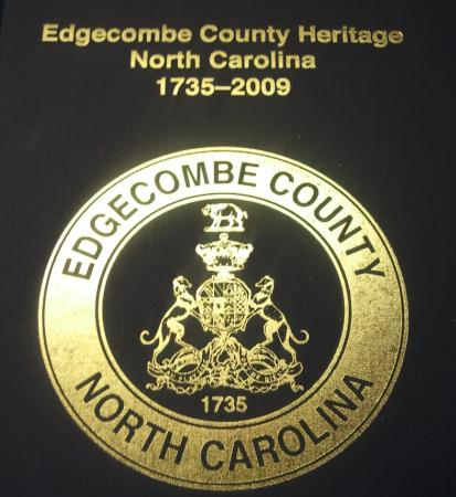 Edgecombe County Heritage, North Carolina, 1735-2009 by