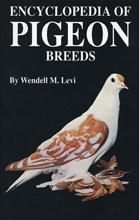 Encyclopedia of pigeon breeds by Wendell Mitchell Levi