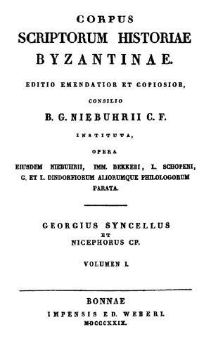 Download Corpus Scriptorum Historiae Byzantinae … : Georgius Syncellus et Nicephorus Cp.