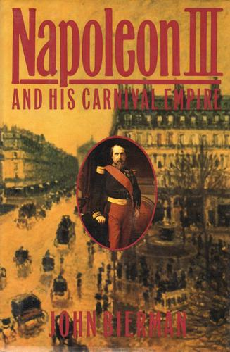 Download Napoleon III and his carnival empire