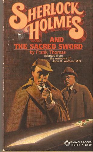 Sherlock Holmes & the Sacred Sword