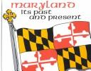 Download Maryland, its past and present