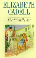 The friendly air