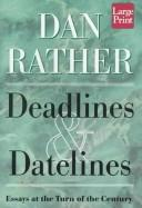 Deadlines & datelines
