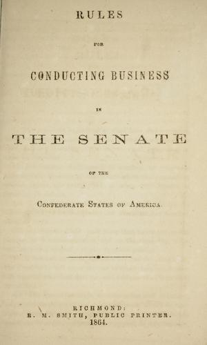 Rules for conducting business in the Senate of the Confederate States of America