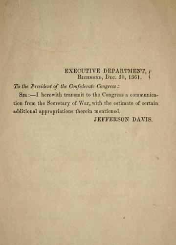 Download Communication from the secretary of war, submitting the estimate of additional appropriations required by the department, in consequence of recent legislation