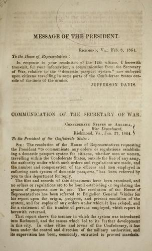 "Download Communication of the secretary of war relative to the ""domestic passport system"" enforced upon citizens traveling in some parts of the Confederate States outside the lines of the armies"