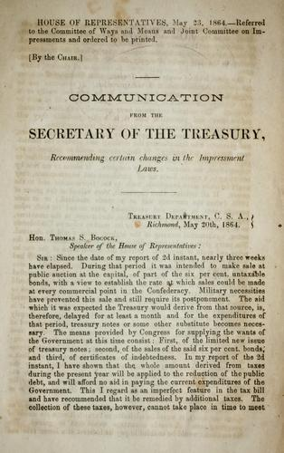 Download Communication from the Secretary of the Treasury recommending certain changes in the impressment laws.