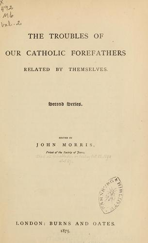 Download The troubles of our Catholic forefathers related by themselves