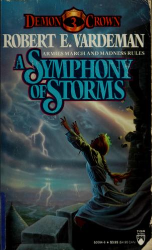 A symphony of storms by Robert E. Vardeman