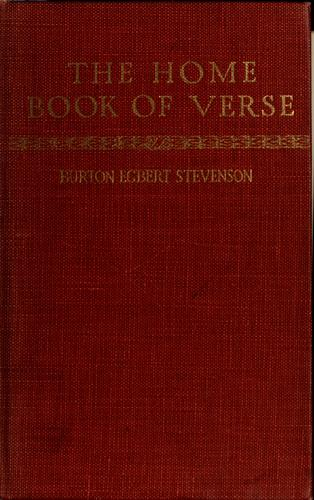 The home book of verse, American and English