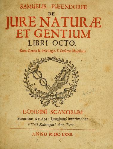 Samuelis Pufendorfij De jure naturae et gentium libri octo.