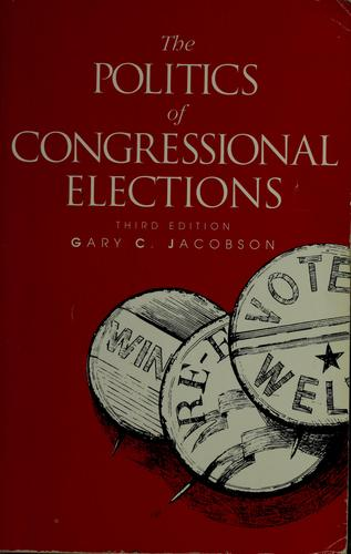 Download The politics of congressional elections