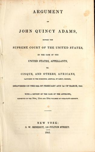 Download Argument of John Quincy Adams, before the Supreme Court of the United States