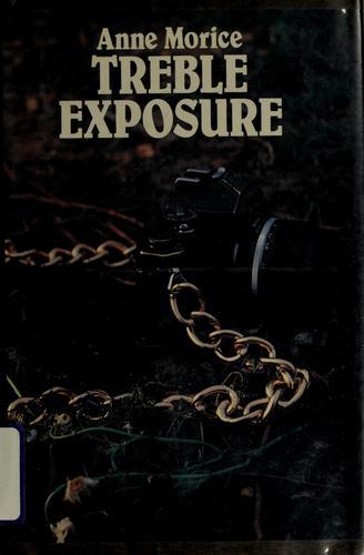 Treble exposure
