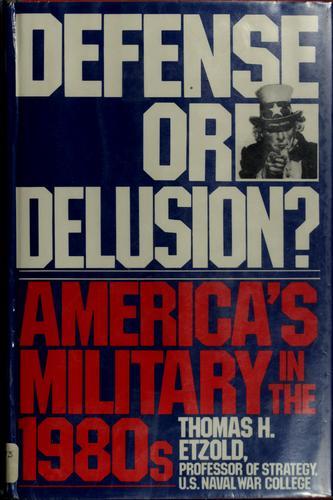 Defense or Delusion?
