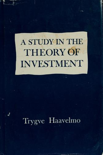 A study in the theory of investment.
