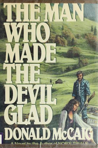 The man who made the devil glad