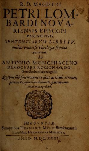 Download R.D. Magistri Petri Lombardi Novariensis Episcopi Parisiensis Sententiarum libri IV