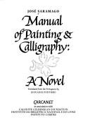 Manual of painting & calligraphy by José Saramago