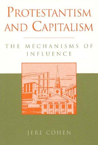 Download Protestantism and Capitalism