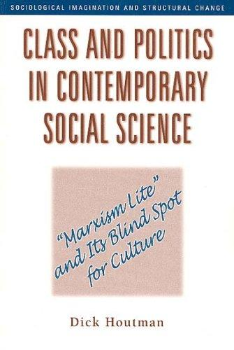 Class and Politics in Contemporary Social Science