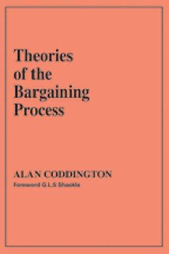 Download Theories of the Bargaining Process