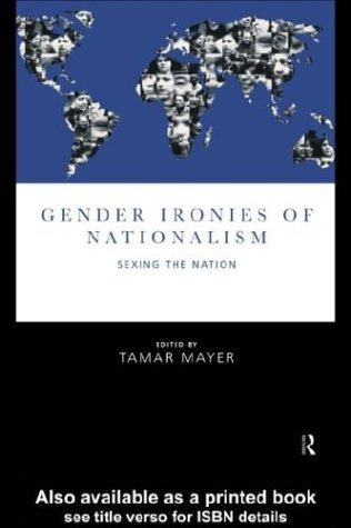 Gender Ironies of Nationalism