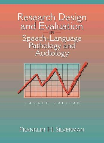 Research design and evaluation in speech-language pathology and audiology
