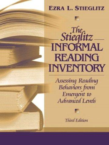 The Stieglitz informal reading inventory
