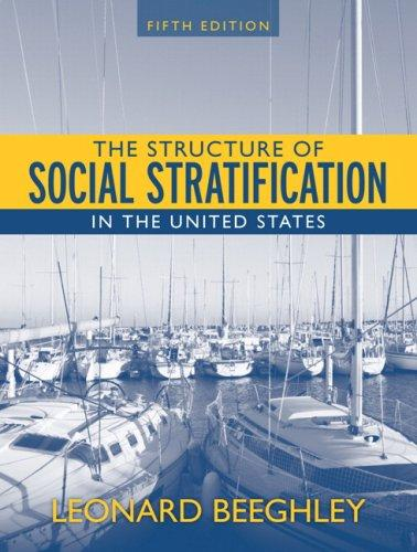 Structure of Social Stratification in the United States, The (5th Edition)