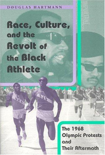 Download Race, Culture, and the Revolt of the Black Athlete