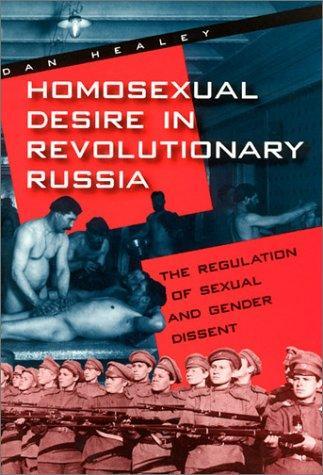Download Homosexual Desire in Revolutionary Russia