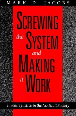 Download Screwing the system and making it work