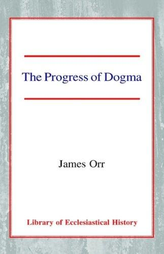 Download The Progress of Dogma