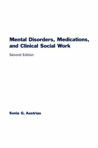 Download Mental Disorders, Medications, and Clinical Social Work