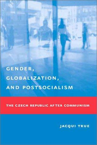Download Gender, Globalization, and Postsocialism