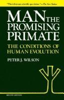 Man, the promising primate