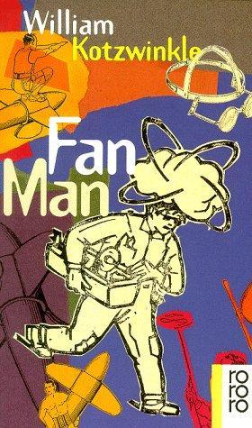 Fan Man.