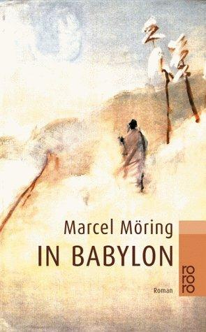 In Babylon.