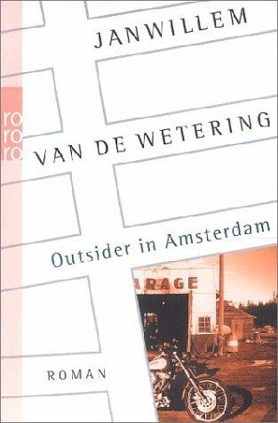 Outsider in Amsterdam.