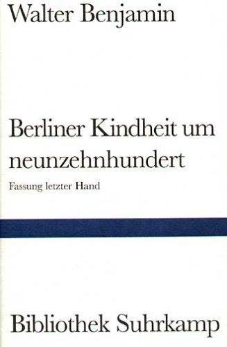 Download Berliner Kindheit um neunzehnhundert