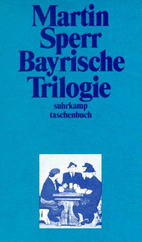 Download Bayrische Trilogie