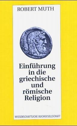 Einführung in die griechische und römische Religion