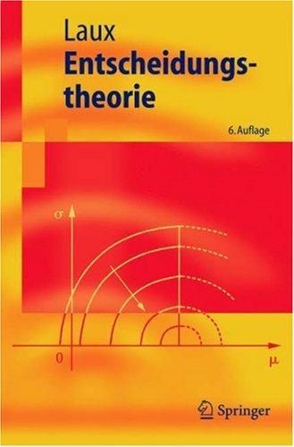 Download Entscheidungstheorie (Springer-Lehrbuch)