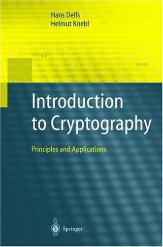 Introduction to Cryptography, Delfs, Hans; Knebl, Helmut