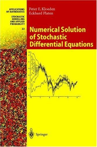 Download Numerical solution of stochastic differential equations