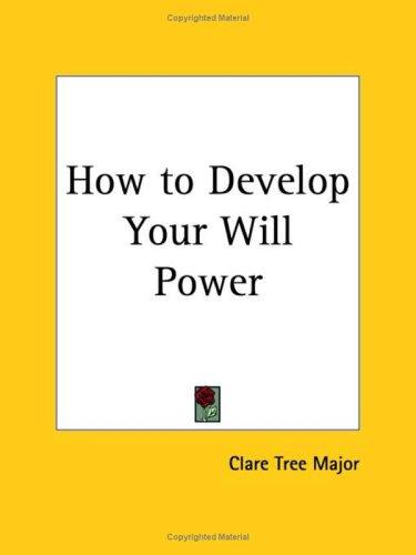 Download How to Develop Your Will Power
