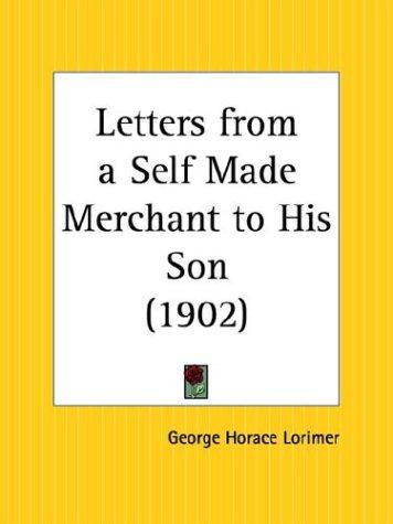 Download Letters from a Self Made Merchant to His Son