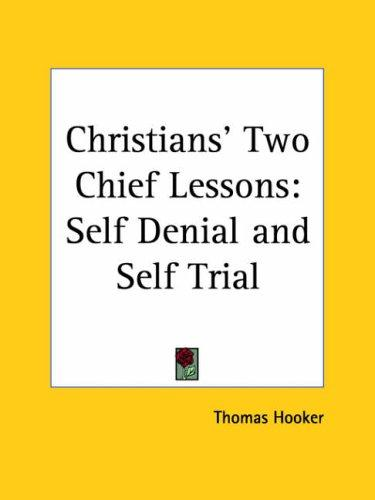 Christians' Two Chief Lessons
